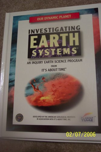 9781585911042: Our Dynamic Planet (Investigating Earth Systems)