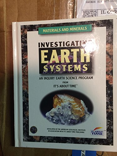 9781585911059: Investigating Earth System (materials and minerals)