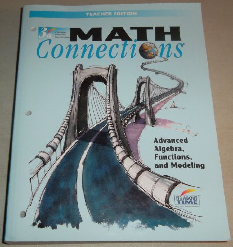 Math Connections Advanced Algebra Functions and Modeling: Berlinghoff, Sloyer, Hayden,