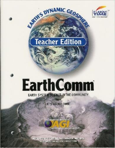EarthComm Earth's Dynamic Geosphere [Teacher Edition]