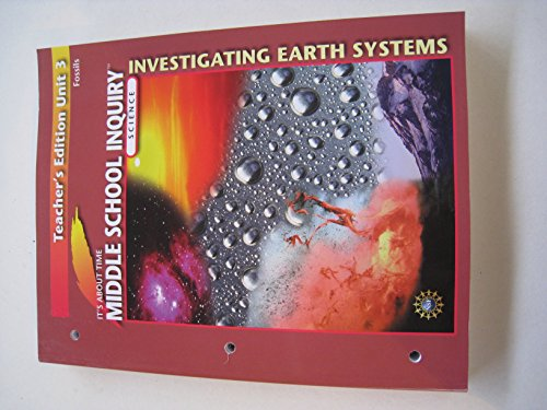 Middle School Inquiry Investigative Earth Systems Teacher's Edition Unit 3 Fossils (It's ...