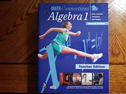 Algebra 1, 1b -Data Analysis, Functions, and Graphs: Teacher's Edition: 2nd Edition: Math ...