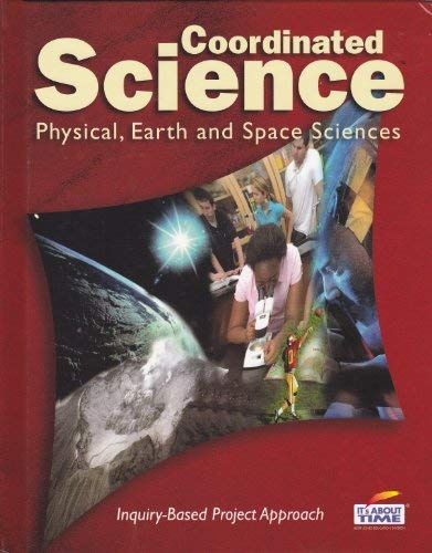 9781585917723: Coordinated Science: Physical, Earth and Space Sciences (It's About Time)