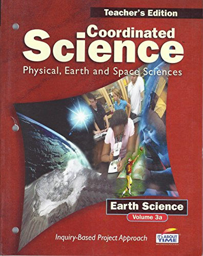 9781585917761: Coordinated Science: Physical, Earth and Space Sciences (Teacher's Edition)