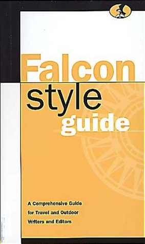 Falcon Style Guide: A Comprehensive Guide for: Erica Olsen