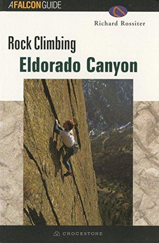 9781585920310: ROCK CLIMBING ELDORADO CANYON (Regional Rock Climbing Series)