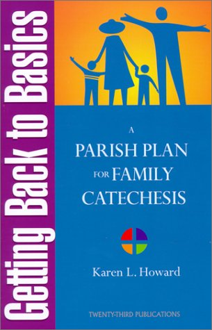 9781585951420: Getting Back to Basics: A Parish Plan for Family Catechesis