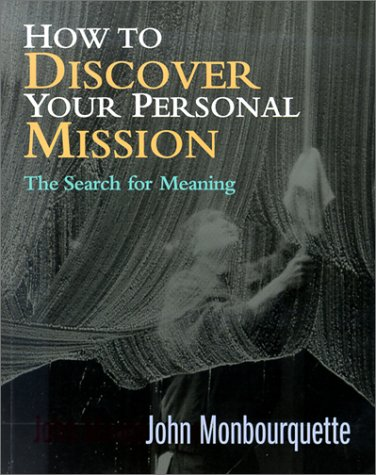 9781585951666: How to Discover Your Personal Mission: The Search for Meaning (Contemporary Pastoral and Spiritual Books)