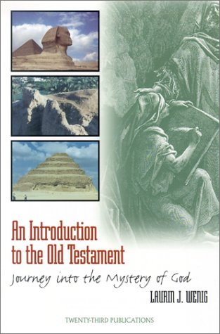9781585951673: An Introduction to the Old Testament: Journey into the Mystery of God