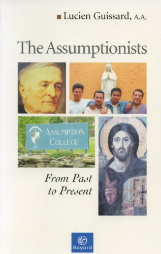9781585952076: The Assumptionists; From Past to Present