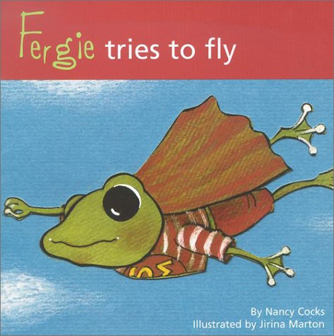 Fergie Tries to Fly (9781585952236) by [???]