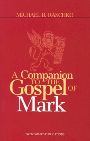 9781585952793: A Companion to the Gospel of Mark