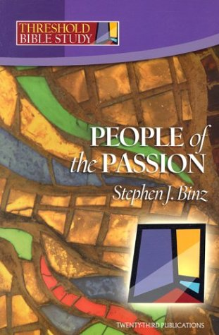 9781585953141: Threshold Bible Study: People of the Passion
