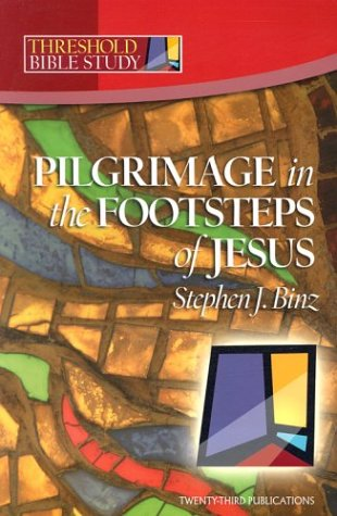 9781585953189: Threshold Bible Study: Pilgrimage in the Footsteps of Jesus