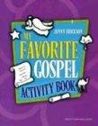My Favorite Gospel Activity Book: Jenny Erickson