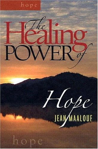 The Healing Power of Hope: Maalouf, Jean
