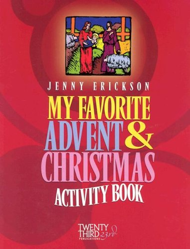 My Favorite Advent & Christmas Activity Book: Jenny Erickson