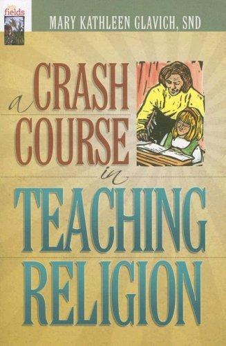 A Crash Course in Teaching Religion (Into