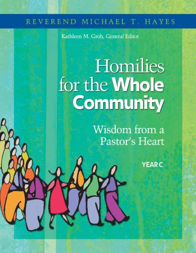 9781585955688: Homilies for the Whole Community, Year C: Wisdom from a Pastor's Heart