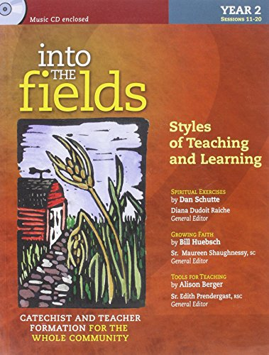 9781585955916: Year 2 Styles of Teaching and Learning (Into the Fields)
