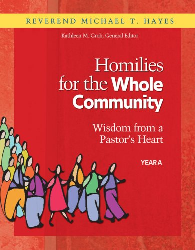 9781585956012: Homilies for the Whole Community: Wisdom from a Pastor's Heart, Year A