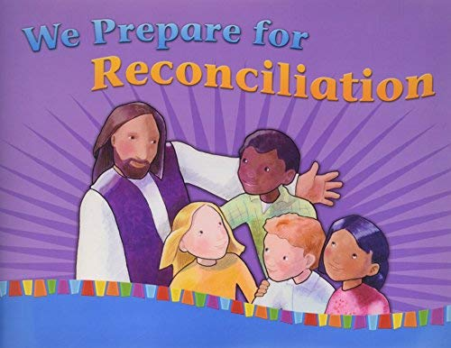 9781585957439: We Prepare for Reconciliation (On Our Way with Jesus)