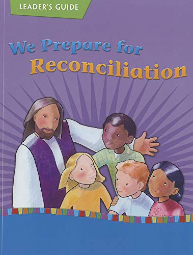 9781585957446: We Prepare for Reconciliation (On Our Way with Jesus: A Journey of Christian Initiation (Leader Guide))