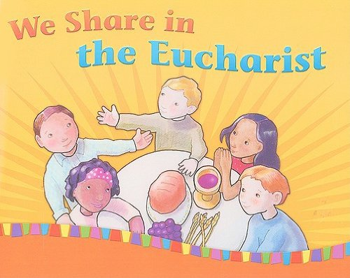 9781585957460: We Share in the Eucharist: Leader's Guide