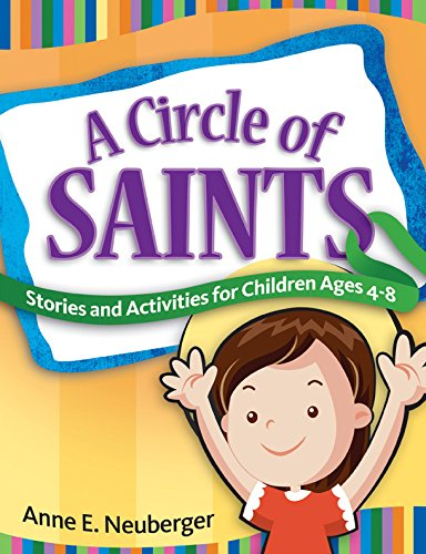 9781585957507: A Circle of Saints: Stories and Activities for Children ages 4-8