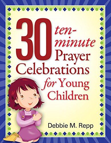9781585957545: 30 Ten Minute Prayer Celebrations for Children