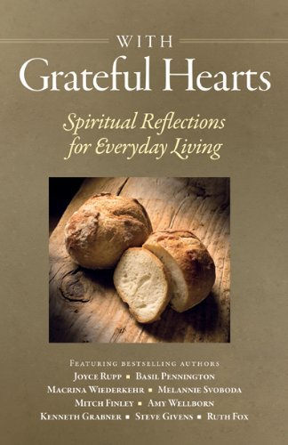 With Grateful Hearts: Spiritual Reflections for Everyday Living (1585957739) by Compilation