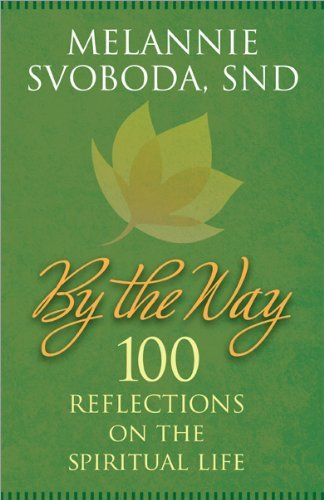 9781585958306: By the Way: 100 Reflections on the Spiritual Life