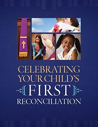 9781585958689: Celebrating Your Child's First Reconciliation