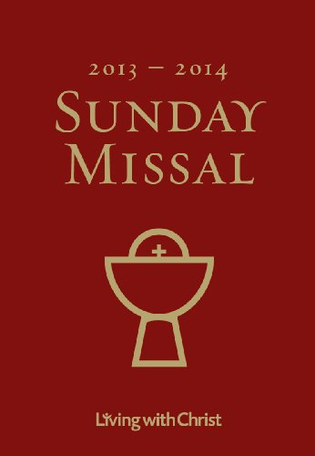 9781585959358: 2013-2014 Living with Christ Sunday Missal