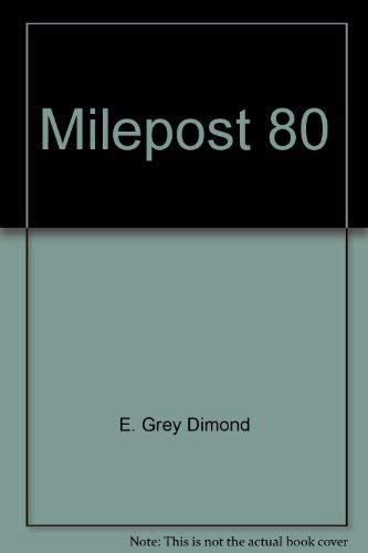 Milepost 80: Dimond, E. Grey