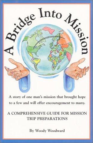 9781585970940: A Bridge Into Mission