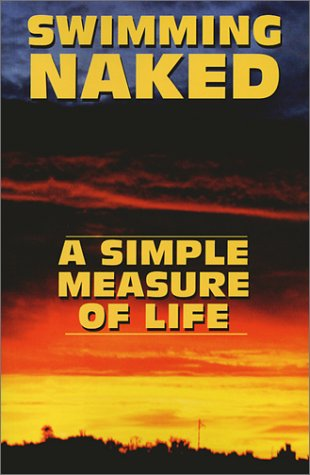 9781585971091: Swimming Naked: A Simple Measure of Life