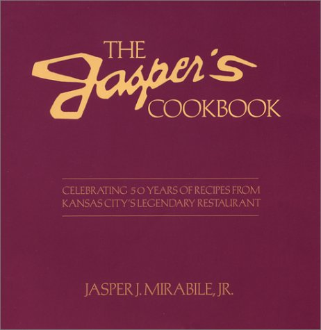 9781585971947: The Jasper's Cookbook