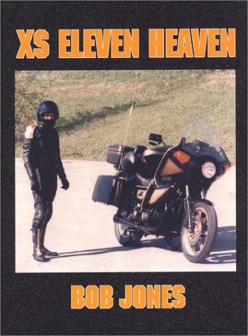 XS Eleven Heaven: Jones, Bob