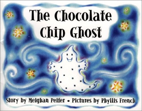 9781585972456: The Chocolate Chip Ghost