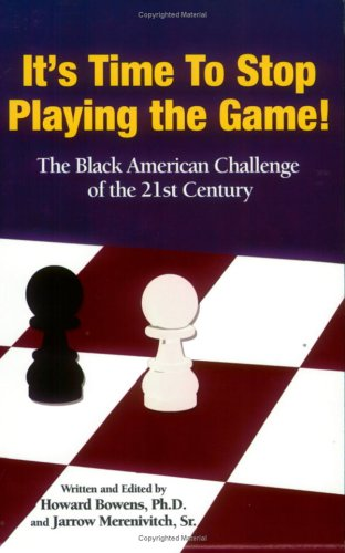 It's Time to Stop Playing the Game!: Howard Bowens, Jarrow Merenivitch Sr.