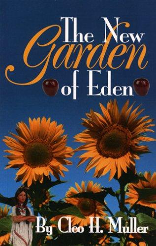9781585973361: The New Garden of Eden