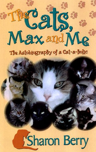9781585973637: The Cats, Max & Me