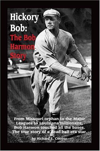 9781585974283: Hickory Bob: The Bob Harmon Story
