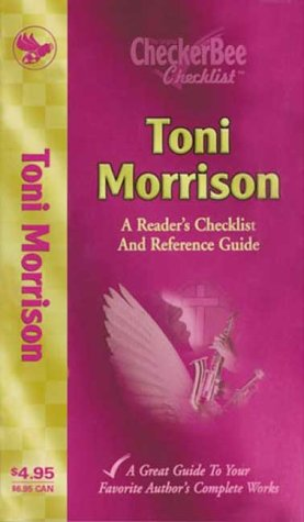 Toni Morrison: A Reader's Checklist and Reference Guide (Checkerbee Checklists): Checker Bee ...
