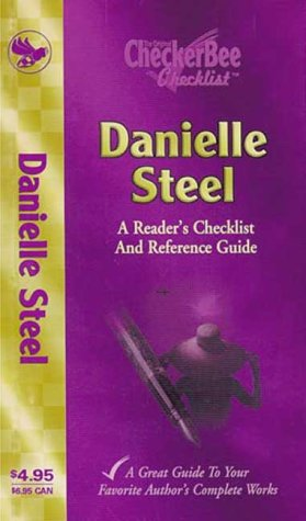 9781585980352: Danielle Steel: A Reader's Checklist and Reference Guide (Checkerbee Checklists)