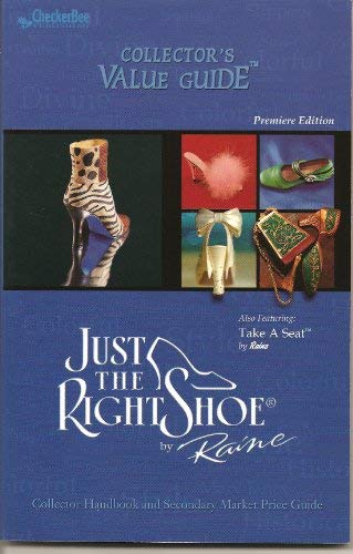 9781585980604: Just the Right Shoe Collector's Value Guide (Collector's Value Guides)