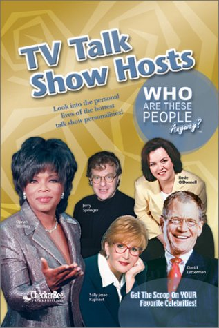 9781585980796: TV Talk Show Hosts (Who Are These People Anyway)