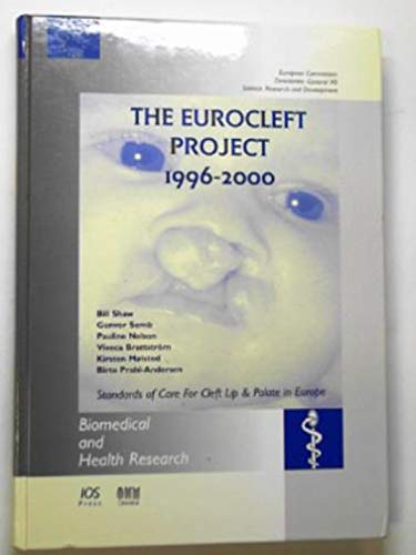 9781586030582: The Eurocleft Project 1996-2000 (Biomedical and Health Research)