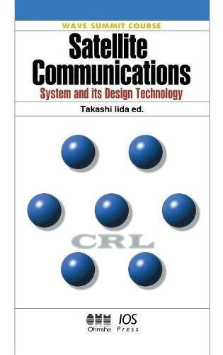 9781586030858: Satellite Communications: System and Its Design Technology (Wave Summit Course)